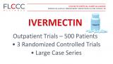 Досега се објавени 3 рандомизирани студии и мноштво низи од случаи за амбулантско третирање со ивермектин со околу 500 пациенти. Во оваа фаза, ивермектинот го намалува ризикот од прогресија на болеста за 90%